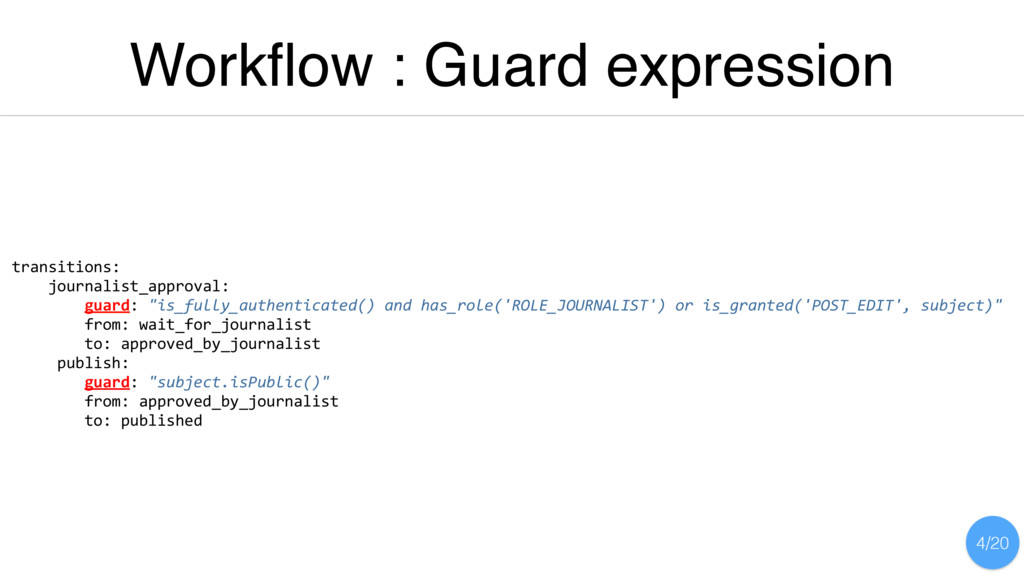 Workflow : Guard expression transitions: journal...