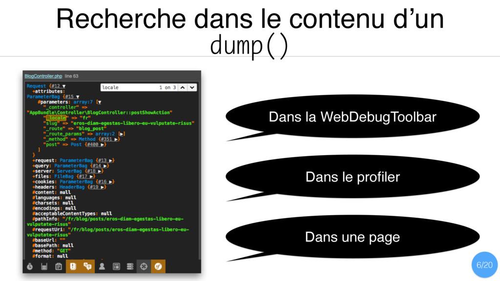 Recherche dans le contenu d'un dump() Dans la W...