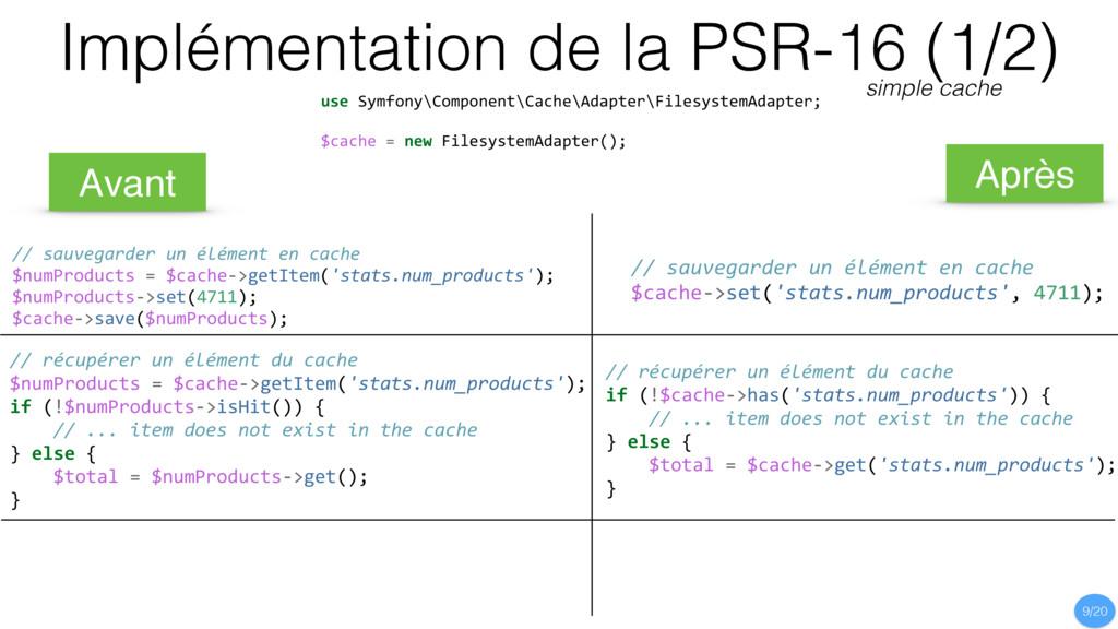use Symfony\Component\Cache\Adapter\FilesystemA...