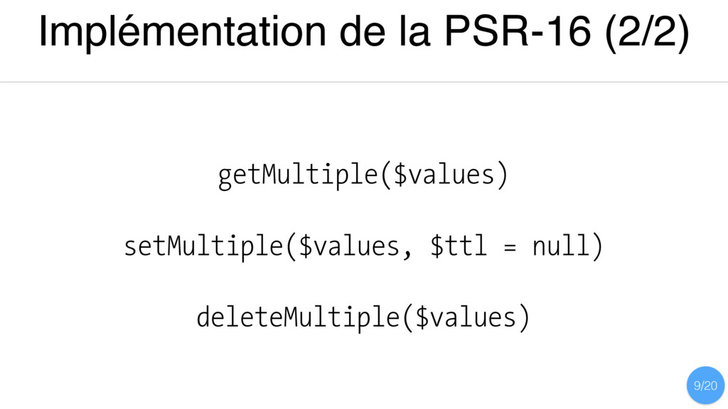Implémentation de la PSR-16 (2/2) getMultiple($...