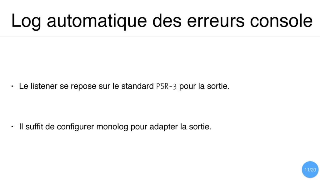 Log automatique des erreurs console • Le listen...