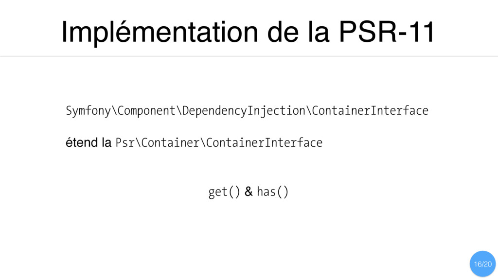 Implémentation de la PSR-11 Symfony\Component\D...