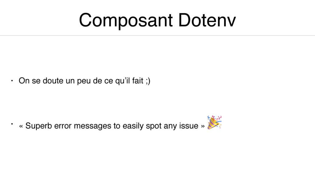 Composant Dotenv • On se doute un peu de ce qu'...