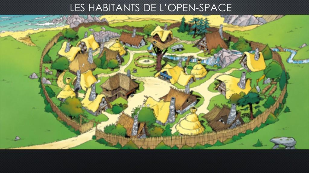 LES HABITANTS DE L'OPEN-SPACE