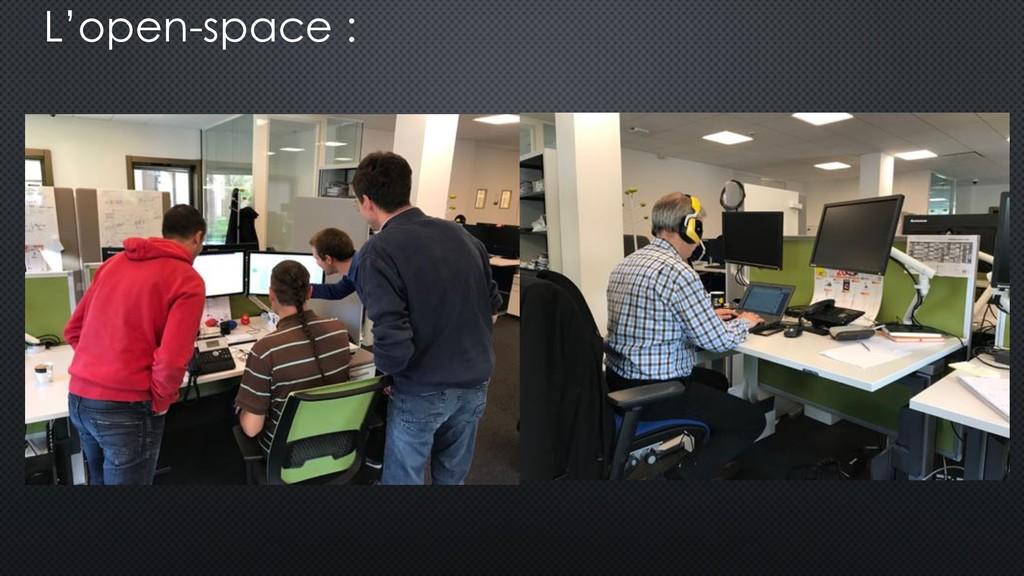 L'open-space :