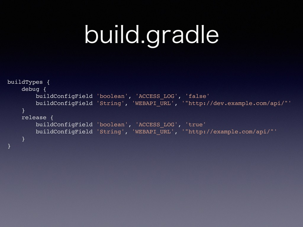 CVJMEHSBEMF buildTypes { debug { buildConfigFi...