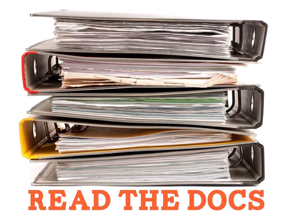 READ THE DOCS