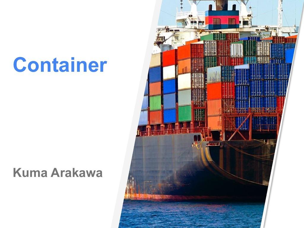 Container Kuma Arakawa