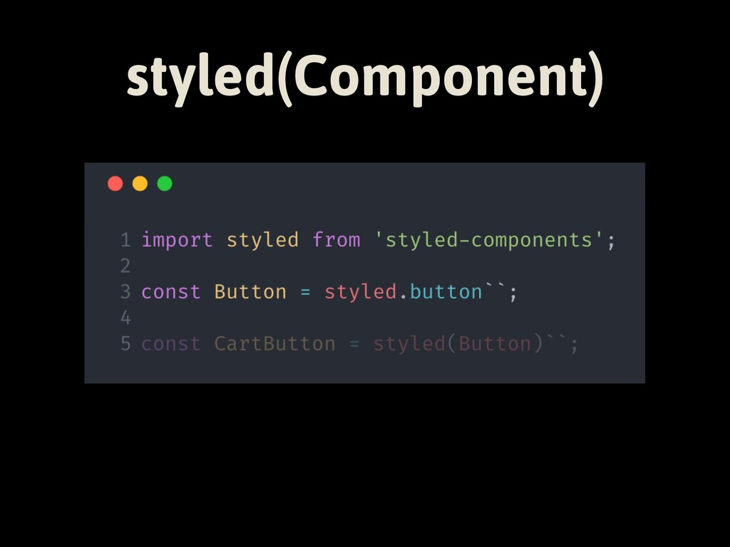 styled(Component)
