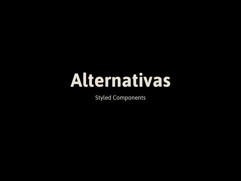 Alternativas Styled Components