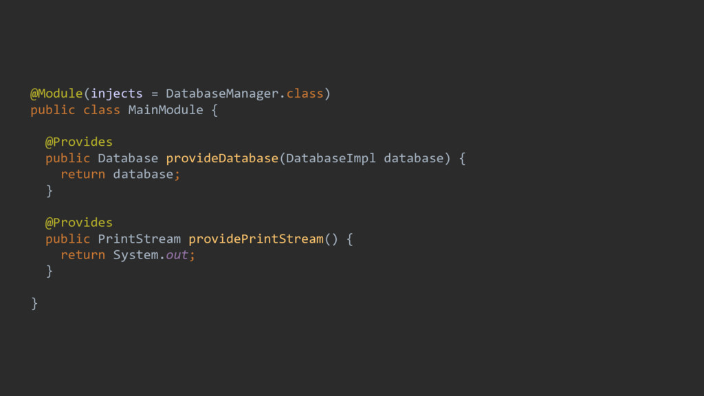 @Module(injects = DatabaseManager.class) public...