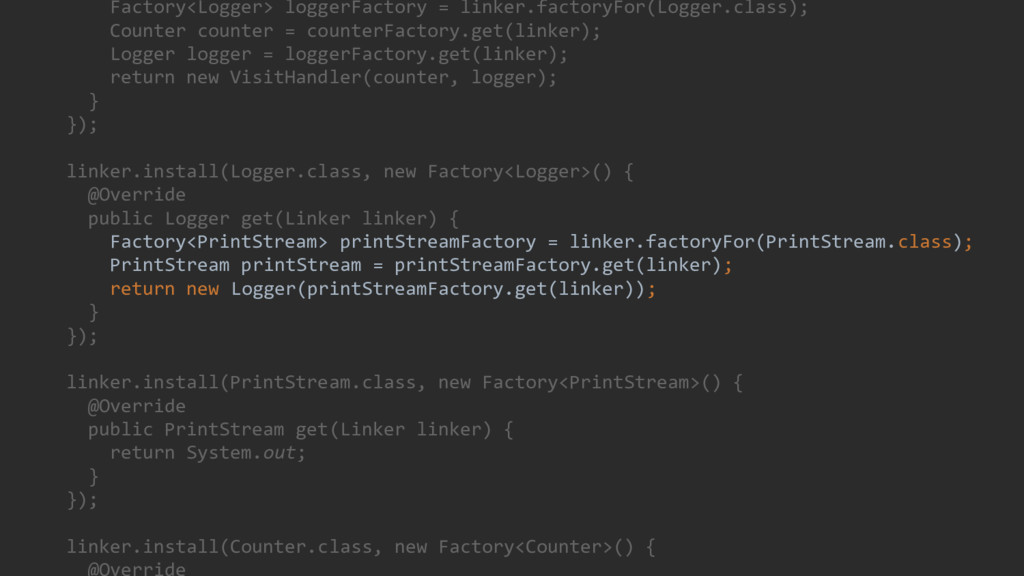 Factory<Logger> loggerFactory = linker.factoryF...
