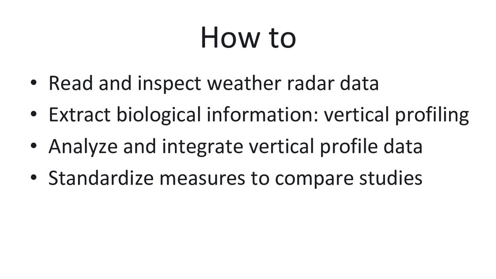 How to • Read and inspect weather radar data •...