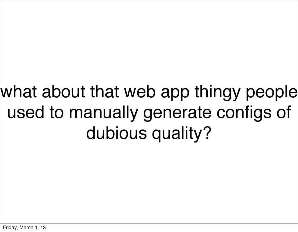 what about that web app thingy people used to m...