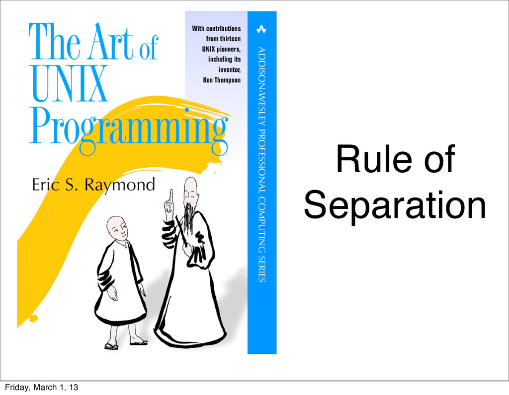Rule of Separation Friday, March 1, 13