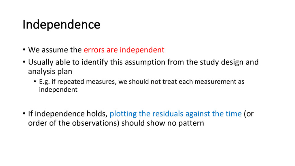 Independence • We assume the errors are indepen...