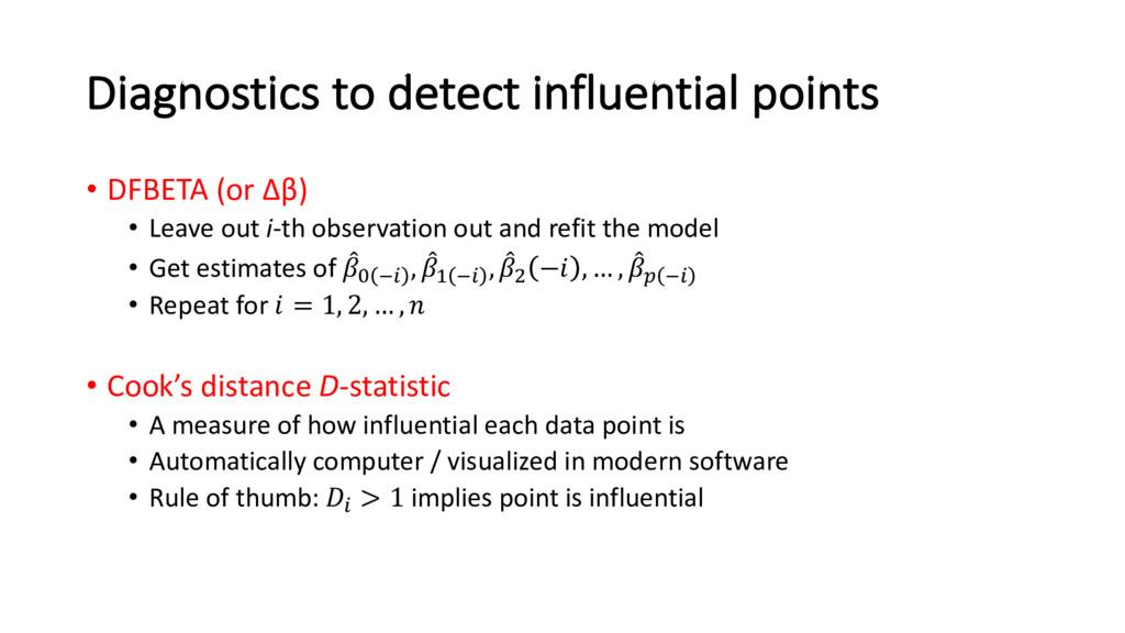 Diagnostics to detect influential points • DFBE...