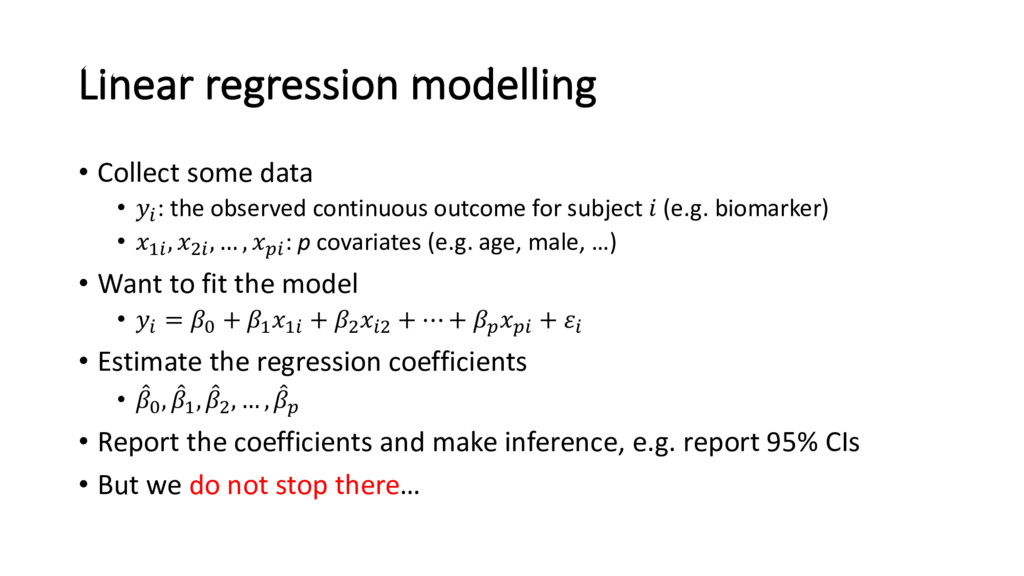 Linear regression modelling • Collect some data...