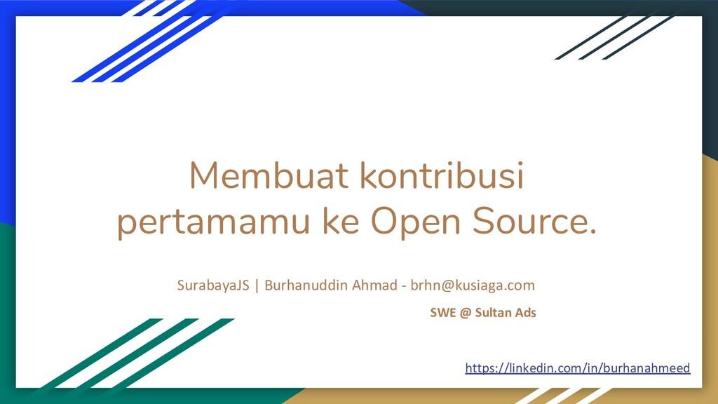 Membuat kontribusi pertamamu ke Open Source. Su...
