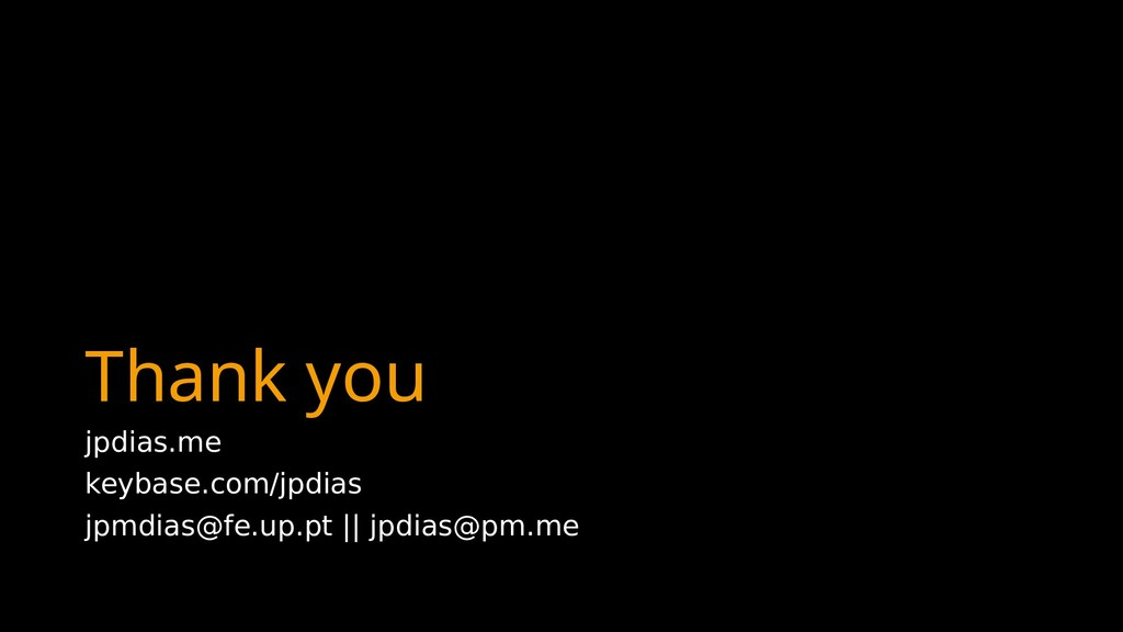 Thank you jpdias.me keybase.com/jpdias jpmdias@...