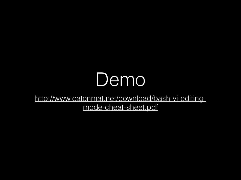 Demo http://www.catonmat.net/download/bash-vi-e...