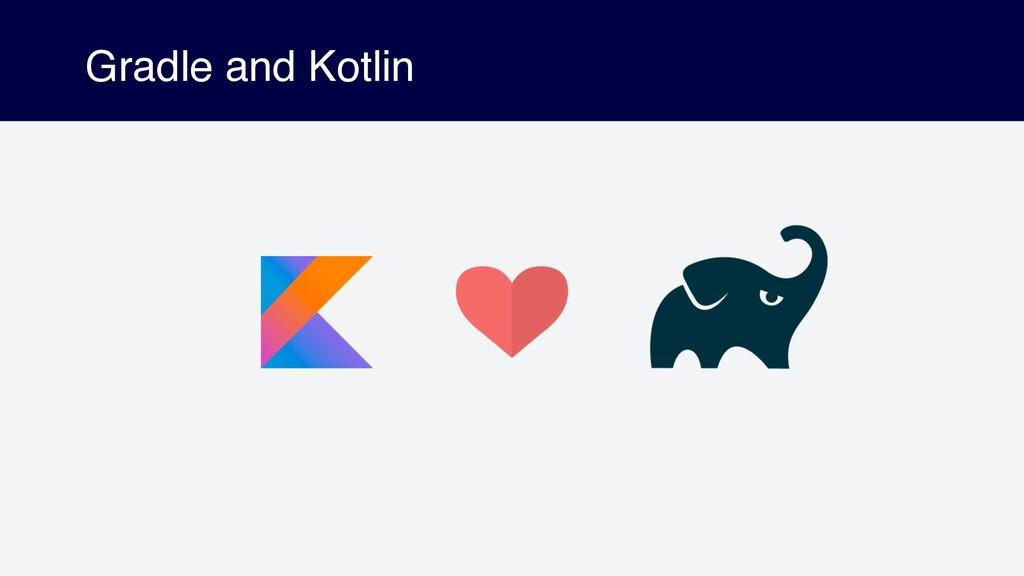 Gradle and Kotlin