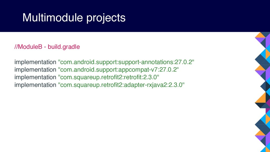 Multimodule projects //ModuleB - build.gradle i...