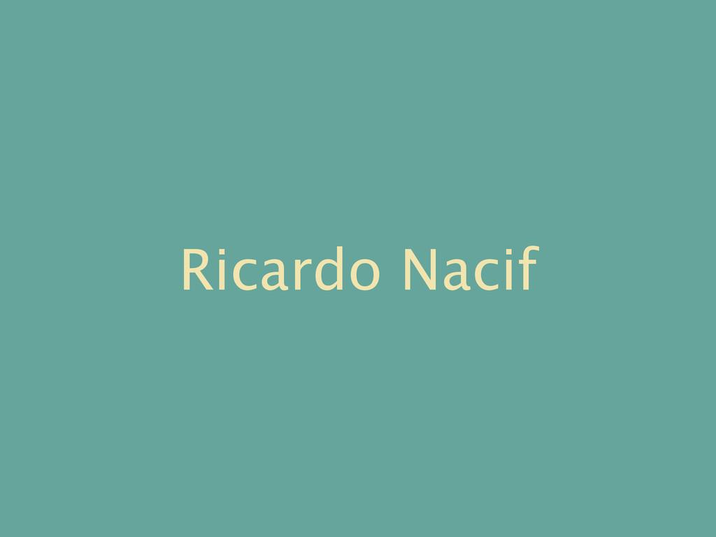 Ricardo Nacif