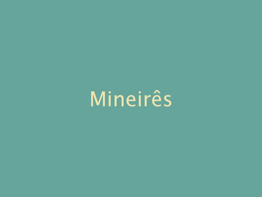 Mineirês