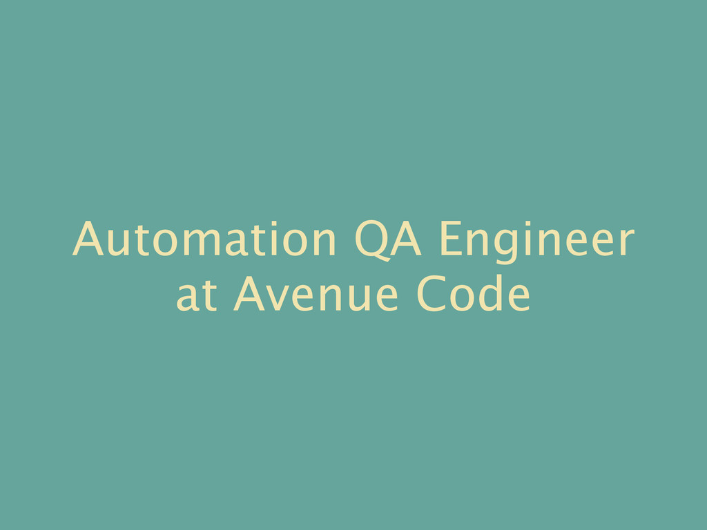 Automation QA Engineer at Avenue Code