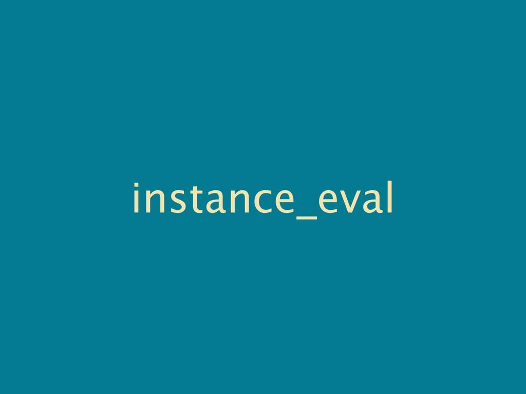 instance_eval