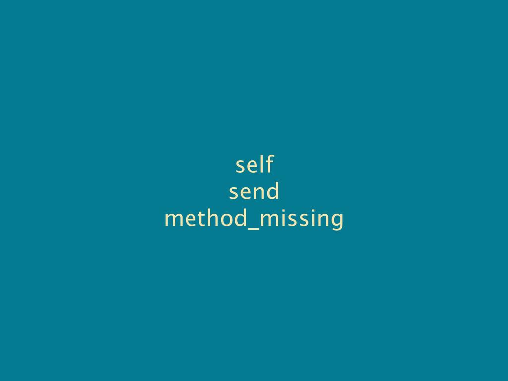 self send method_missing