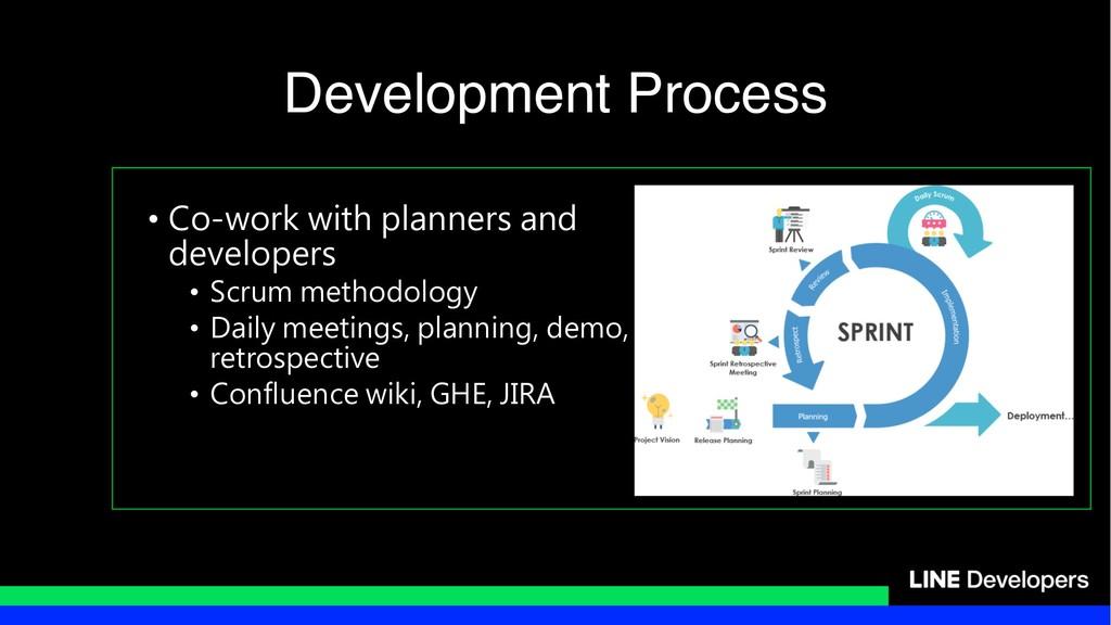 • - - • , - • - , • , Development Process