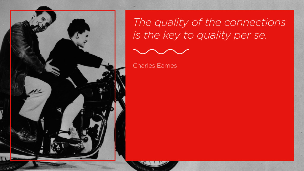 The quality of the connections is the key to qu...