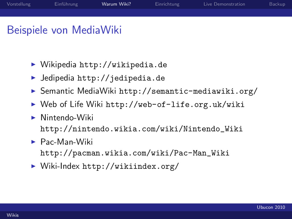Vorstellung Einf¨ uhrung Warum Wiki? Einrichtun...