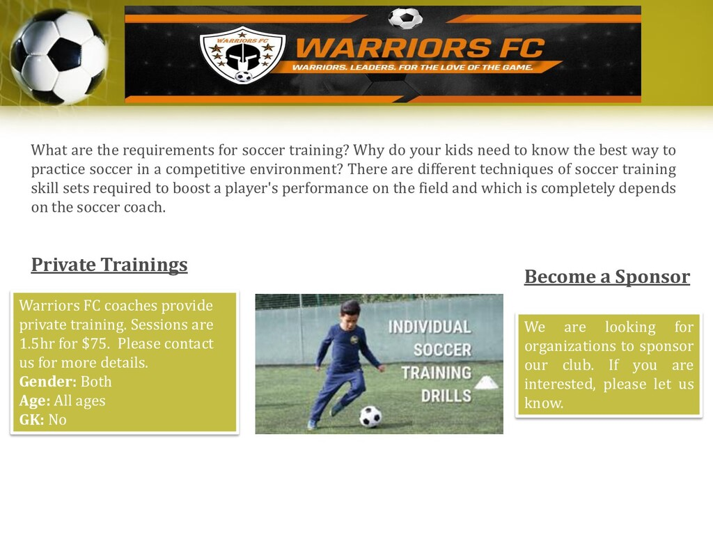 What are the requirements for soccer training? ...