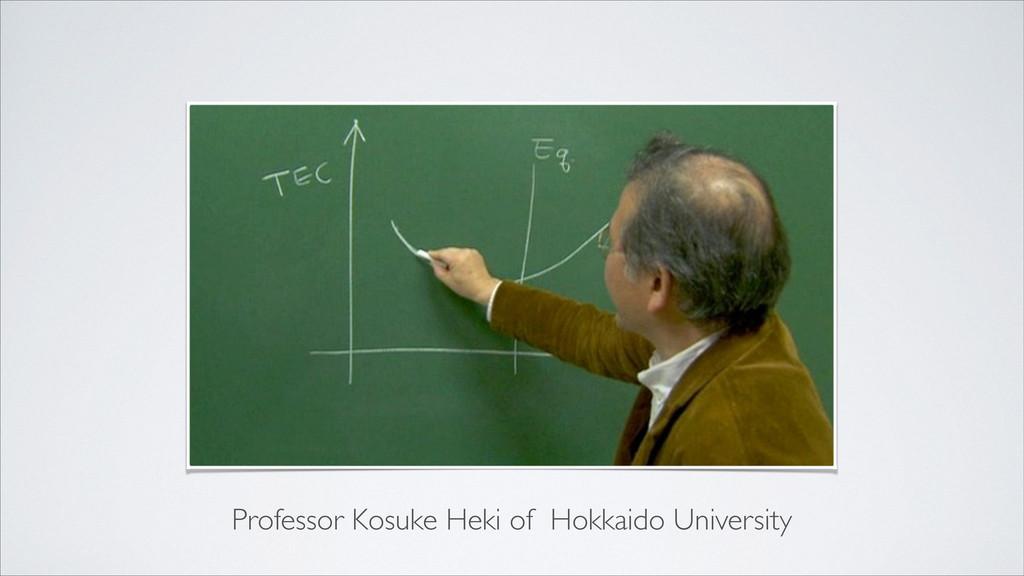 Professor Kosuke Heki of Hokkaido University