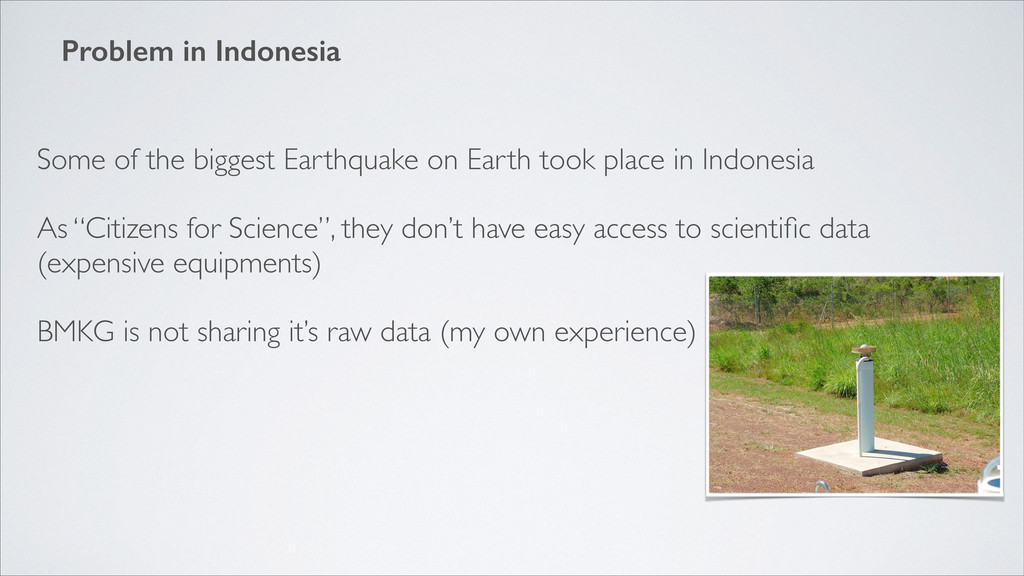 Problem in Indonesia Some of the biggest Earthq...