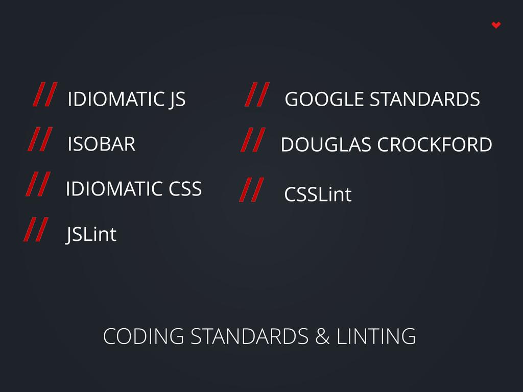 CODING STANDARDS & LINTING // IDIOMATIC JS // I...