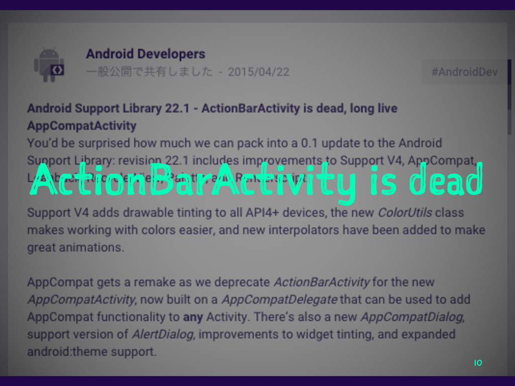 ActionBarActivity is dead 10