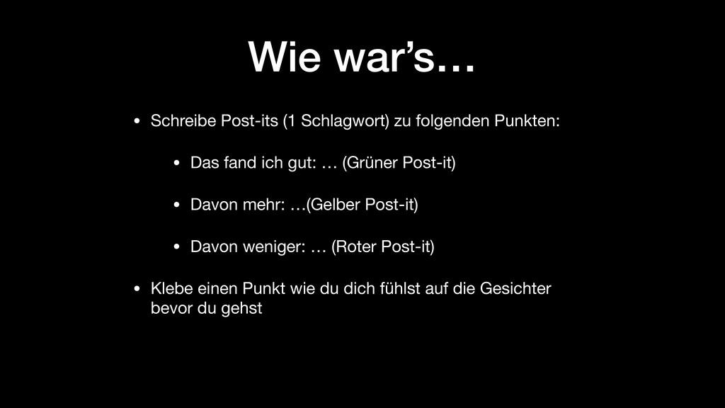 Wie war's… • Schreibe Post-its (1 Schlagwort) z...