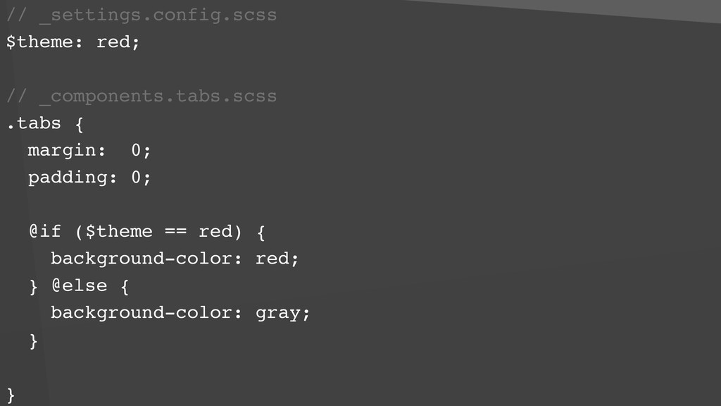 // _settings.config.scss $theme: red; // _compo...