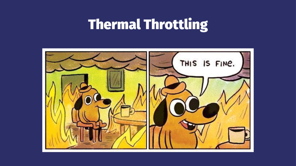 Thermal Throttling