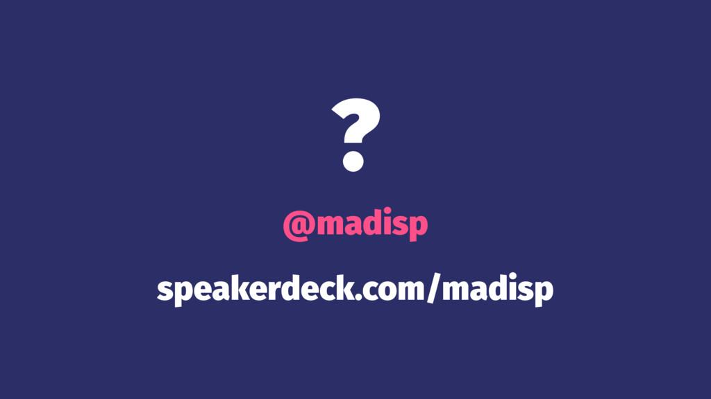 ? @madisp speakerdeck.com/madisp