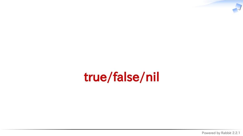 Powered by Rabbit 2.2.1   true/false/nil