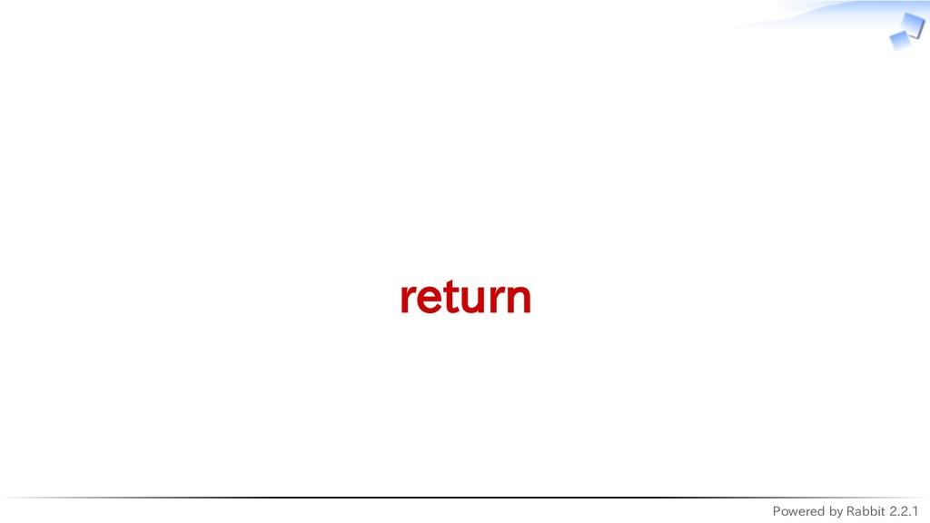 Powered by Rabbit 2.2.1   return