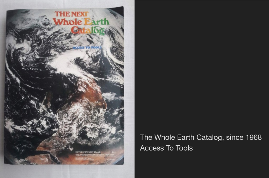 The Whole Earth Catalog, since 1968 Access To ...