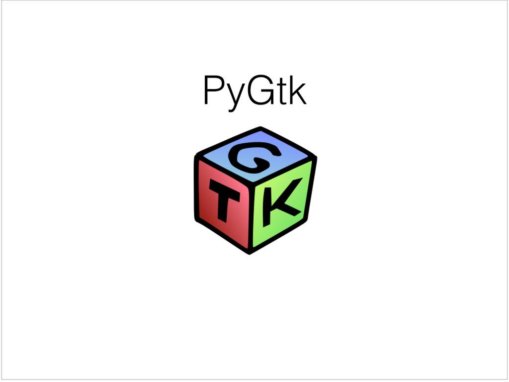 PyGtk