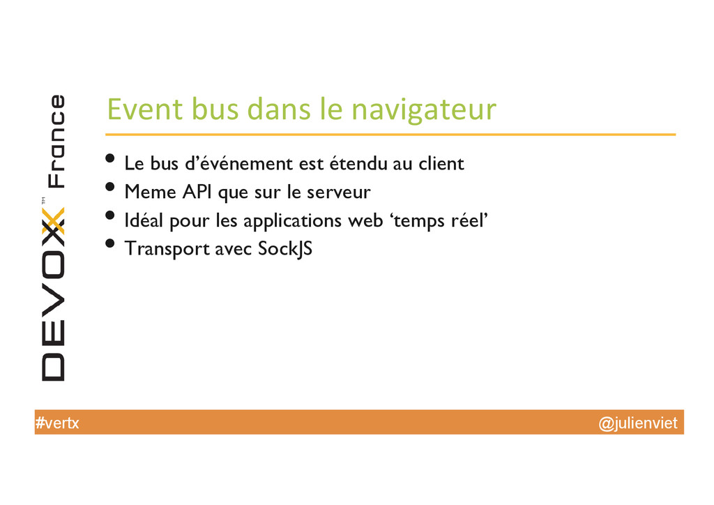 @julienviet #vertx Event bus dans le...