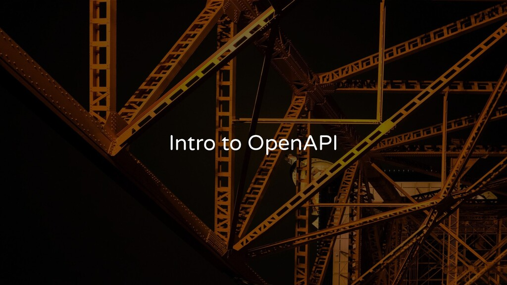 Intro to OpenAPI